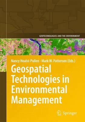 Geospatial Technologies in Environmental Management - Geotechnologies and the Environment 3 (Paperback)