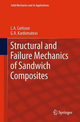 Structural and Failure Mechanics of Sandwich Composites - Solid Mechanics and Its Applications 121 (Paperback)