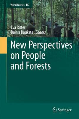 New Perspectives on People and Forests - World Forests 9 (Paperback)