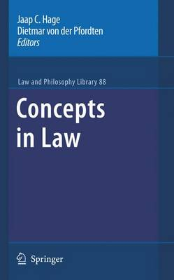 Concepts in Law - Law and Philosophy Library 88 (Paperback)