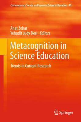 Metacognition in Science Education: Trends in Current Research - Contemporary Trends and Issues in Science Education 40 (Paperback)