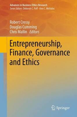Entrepreneurship, Finance, Governance and Ethics - Advances in Business Ethics Research 3 (Hardback)