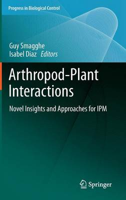 Arthropod-Plant Interactions: Novel Insights and Approaches for IPM - Progress in Biological Control 14 (Hardback)