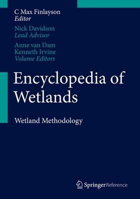 Encyclopedia of Wetlands 2016: Methodology Volume III (Hardback)