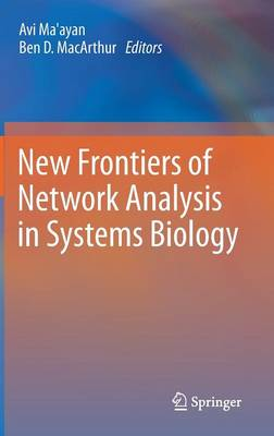 New Frontiers of Network Analysis in Systems Biology (Hardback)