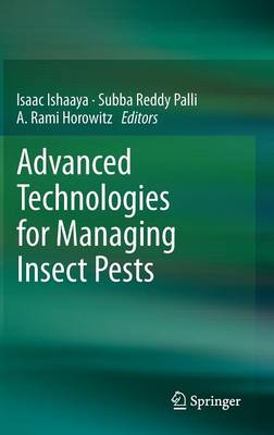 Advanced Technologies for Managing Insect Pests (Hardback)
