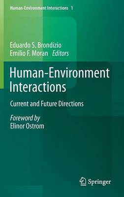 Human-Environment Interactions: Current and Future Directions - Human-Environment Interactions 1 (Hardback)