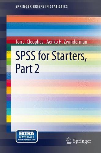 SPSS for Starters, Part 2 - SpringerBriefs in Statistics (Paperback)