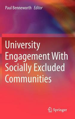 University Engagement With Socially Excluded Communities (Hardback)