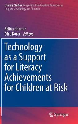 Technology as a Support for Literacy Achievements for Children at Risk - Literacy Studies 7 (Hardback)