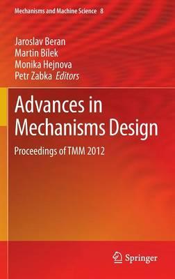 Advances in Mechanisms Design: Proceedings of TMM 2012 - Mechanisms and Machine Science 8 (Hardback)