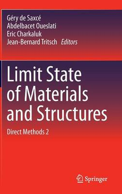 Limit State of Materials and Structures: Direct Methods 2 (Hardback)
