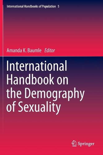 International Handbook on the Demography of Sexuality - International Handbooks of Population 5 (Hardback)