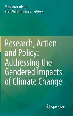 Research, Action and Policy: Addressing the Gendered Impacts of Climate Change (Hardback)