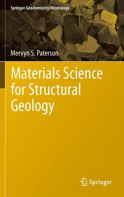 Materials Science for Structural Geology - Springer Geochemistry/Mineralogy (Hardback)