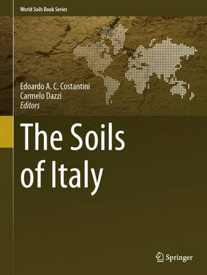 The Soils of Italy - World Soils Book Series (Hardback)