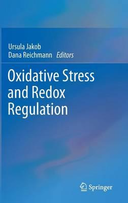 Oxidative Stress and Redox Regulation (Hardback)
