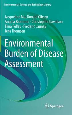 Environmental Burden of Disease Assessment - Environmental Science and Technology Library 24 (Hardback)