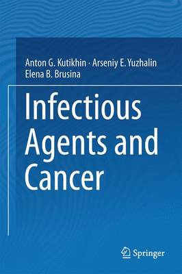 Infectious Agents and Cancer (Hardback)