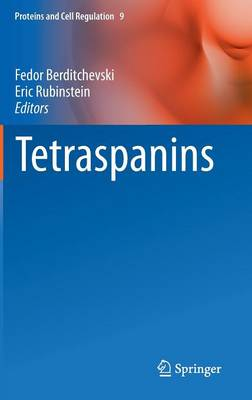 Tetraspanins - Proteins and Cell Regulation 9 (Hardback)