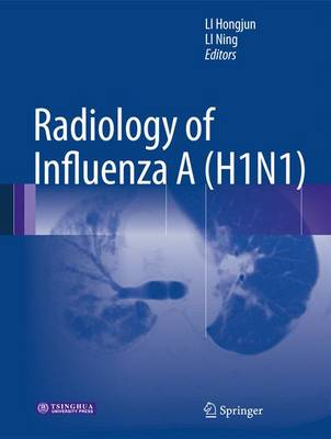 Radiology of Influenza A (H1N1) (Hardback)