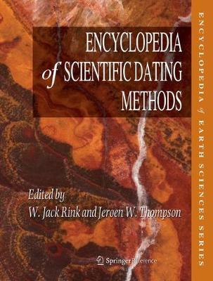 Encyclopedia of Scientific Dating Methods - Encyclopedia of Scientific Dating Methods (Hardback)