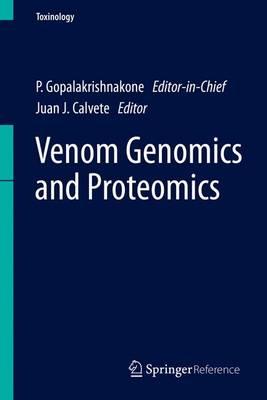 Venom Genomics and Proteomics - Venom Genomics and Proteomics