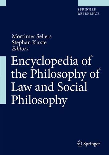 Encyclopedia of the Philosophy of Law and Social Philosophy (Hardback)