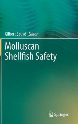 Molluscan Shellfish Safety (Hardback)