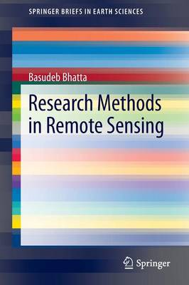 Research Methods in Remote Sensing - SpringerBriefs in Earth Sciences (Paperback)