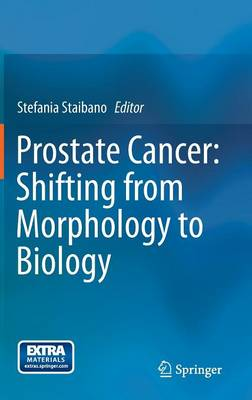 Prostate Cancer: Shifting from Morphology to Biology (Hardback)