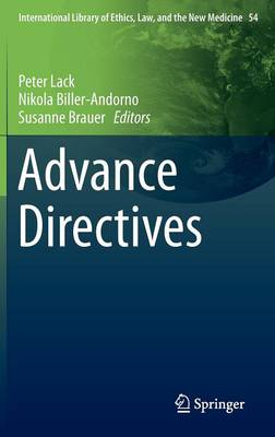 Advance Directives - International Library of Ethics, Law, and the New Medicine 54 (Hardback)