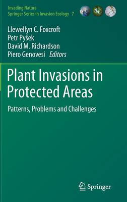 Plant Invasions in Protected Areas: Patterns, Problems and Challenges - Invading Nature - Springer Series in Invasion Ecology 7 (Hardback)