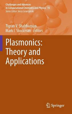 Plasmonics: Theory and Applications - Challenges and Advances in Computational Chemistry and Physics 15 (Hardback)