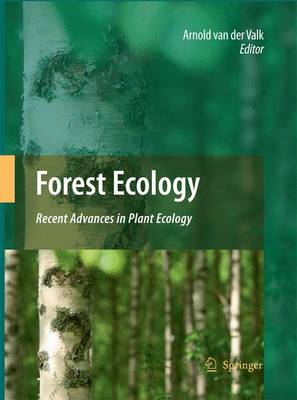 Forest Ecology: Recent Advances in Plant Ecology (Paperback)