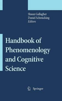 Handbook of Phenomenology and Cognitive Science (Paperback)