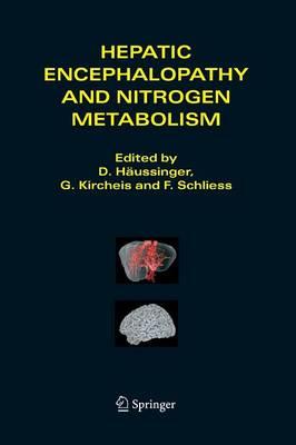 Hepatic Encephalopathy and Nitrogen Metabolism (Paperback)