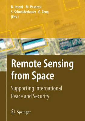 Remote Sensing from Space: Supporting International Peace and Security (Paperback)