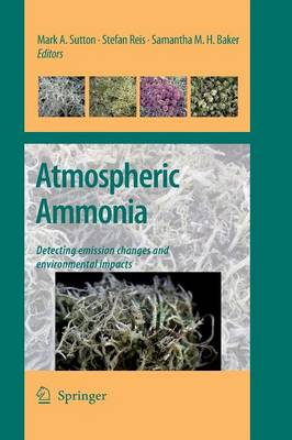 Atmospheric Ammonia: Detecting emission changes and environmental impacts. Results of an Expert Workshop under the Convention on Long-range Transboundary Air Pollution (Paperback)