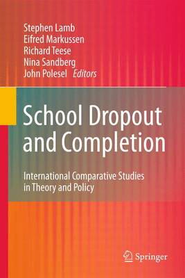 School Dropout and Completion: International Comparative Studies in Theory and Policy (Paperback)