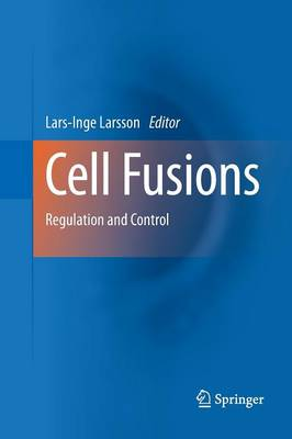 Cell Fusions: Regulation and Control (Paperback)