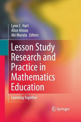 Lesson Study Research and Practice in Mathematics Education: Learning Together (Paperback)