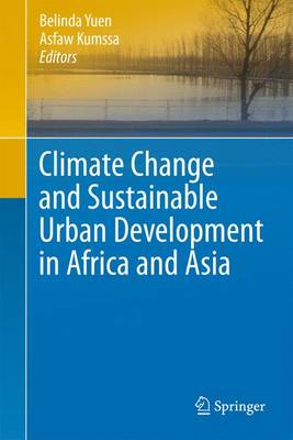 Climate Change and Sustainable Urban Development in Africa and Asia (Paperback)