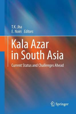Kala Azar in South Asia: Current Status and Challenges Ahead (Paperback)