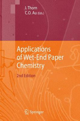 Applications of Wet-End Paper Chemistry (Paperback)
