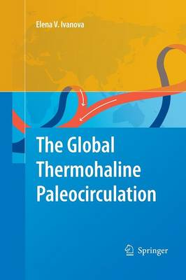 The Global Thermohaline Paleocirculation (Paperback)