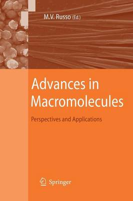 Advances in Macromolecules: Perspectives and Applications (Paperback)