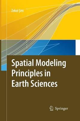 Spatial Modeling Principles in Earth Sciences (Paperback)