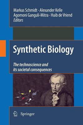 Synthetic Biology: the technoscience and its societal consequences (Paperback)