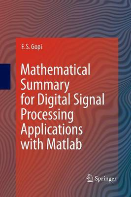Mathematical Summary for Digital Signal Processing Applications with Matlab (Paperback)